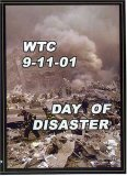 WTC 9/11/01 Day of Disaster
